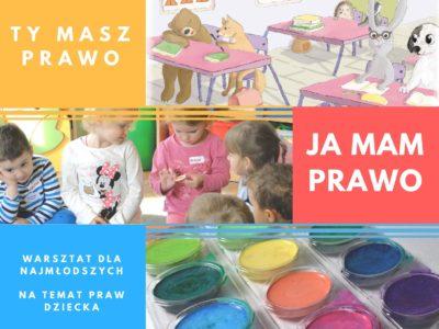 28.10 w Warszawie  Warsztat -Ty masz prawo, ja mam prawo
